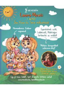 Laura Meséi – I.kötet - Íku, Kesu és Tincsi mókusmeséi