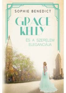 Grace Kelly és a szerelem eleganciája