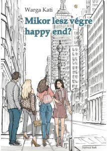 Mikor lesz végre happy end?