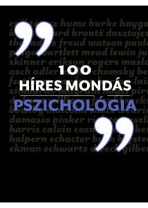 100 híres mondás Pszichológia