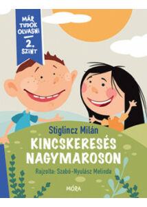 Kincskeresés Nagymaroson - Már tudok olvasni - 2. szint