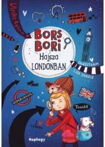 Bors Bori - Hajsza Londonban