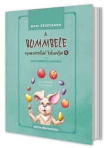 A bummbele nyuszicsalád kalandjai 1.