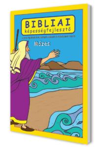 Mózes - Bibliai képességfejlesztő