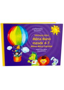 Döbrentey Ildikó: Móna Manó mesék 4-7.