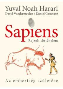 Sapiens - Rajzolt történelem: Az emberiség születése