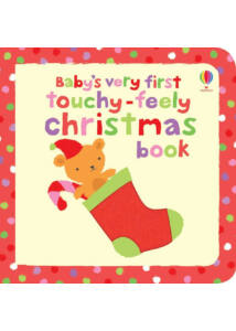 Baby's very first touchy-feely books - Christmas book