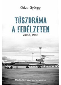 Túszdráma a fedélzeten - Varsó, 1982