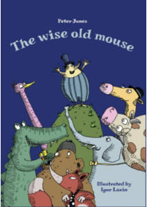 The Wise Old Mouse