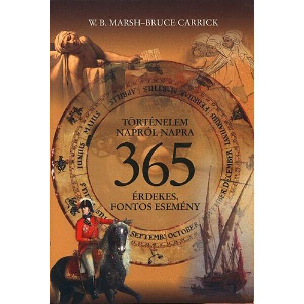 Történelem napról napra - 365 érdekes, fontos esemény