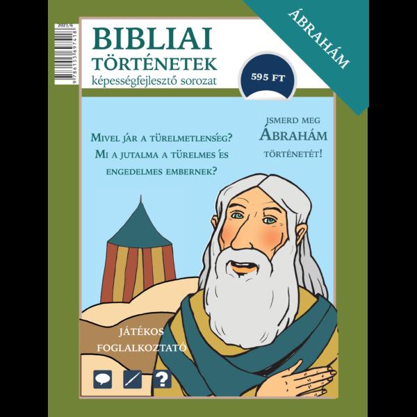 Bibliai történetek - Ábrahám