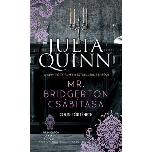 Mr. Bridgerton csábítása - Colin története - A Bridgerton család 4.
