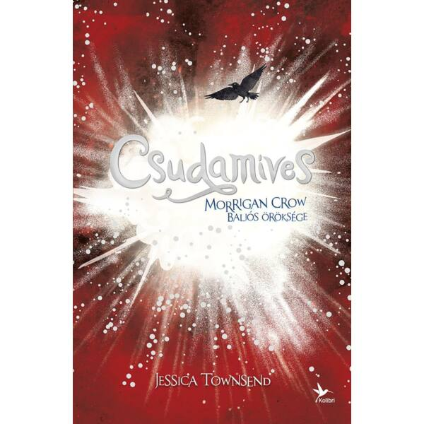 Nevermoor 2. - Csudamíves - Morrigan Crow baljós öröksége