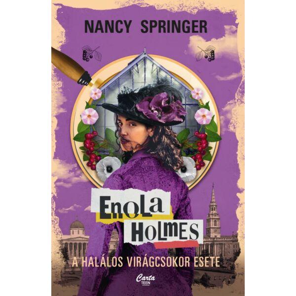 Enola Holmes - A halálos virágcsokor esete