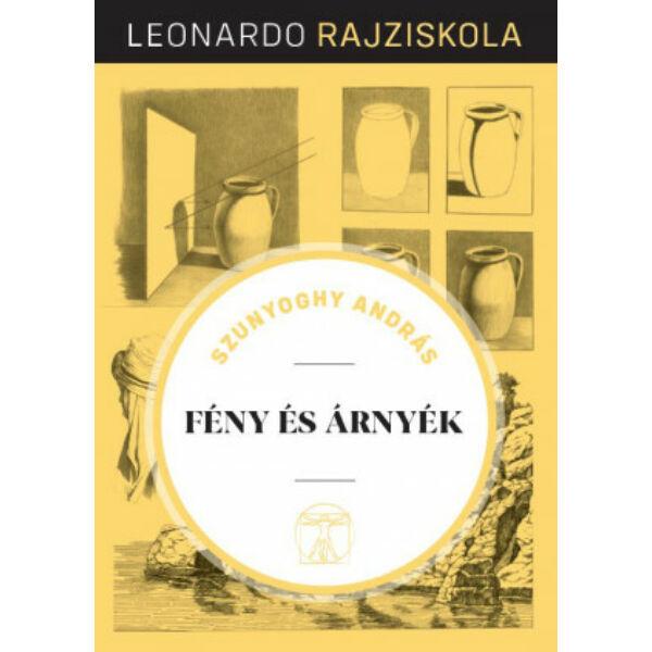 Leonardo rajziskola Bookazine sorozat 7. kötet - Fény és árnyék
