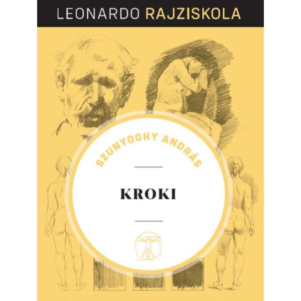 Leonardo rajziskola Bookazine sorozat 11. kötet - Kroki