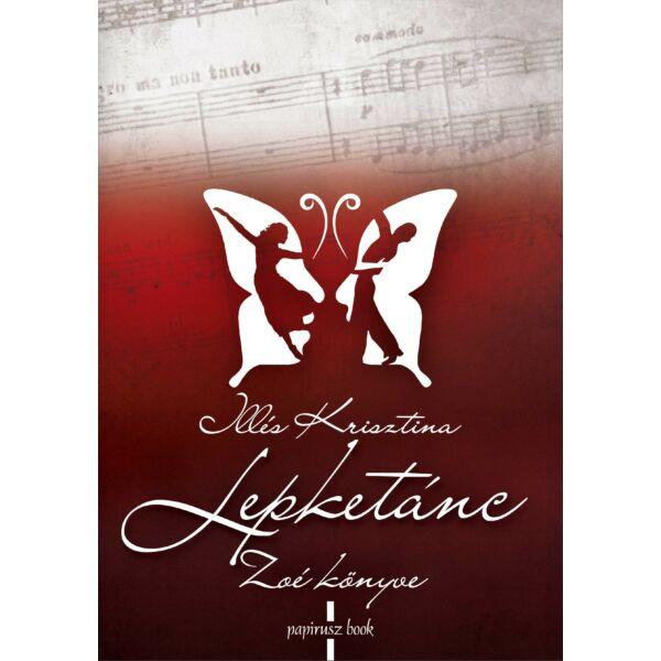 Lepketánc – Zoé könyve