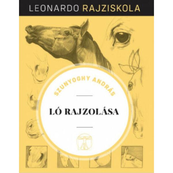 Leonardo rajziskola Bookazine sorozat 3. kötet - Ló rajzolása