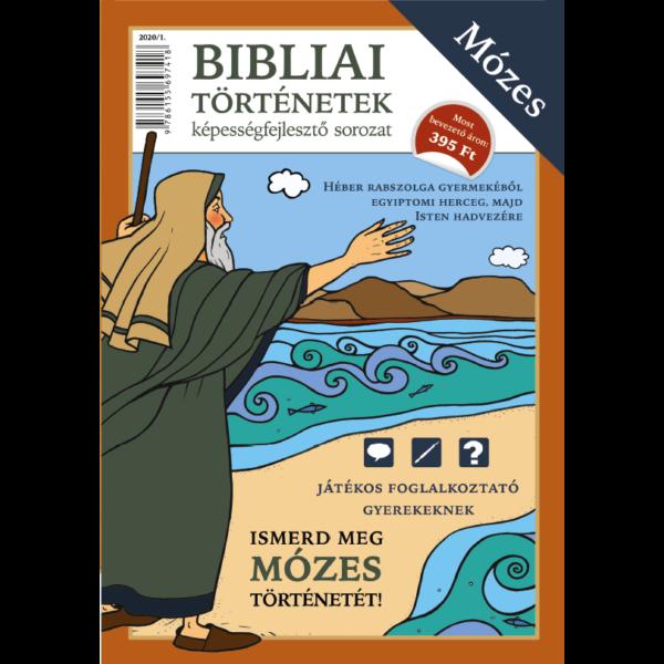 Bibliai történetek - Mózes