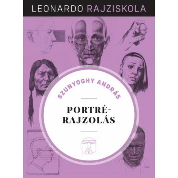 Leonardo rajziskola Bookazine sorozat 2. kötet - Portrérajzolás