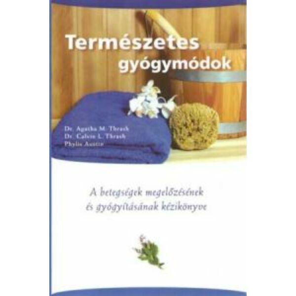 Természetes gyógymódok kézikönyve