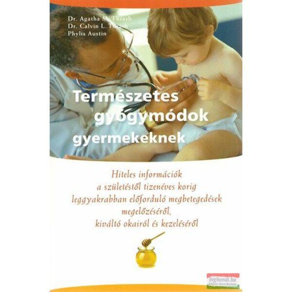 Természetes gyógymódok gyerekeknek