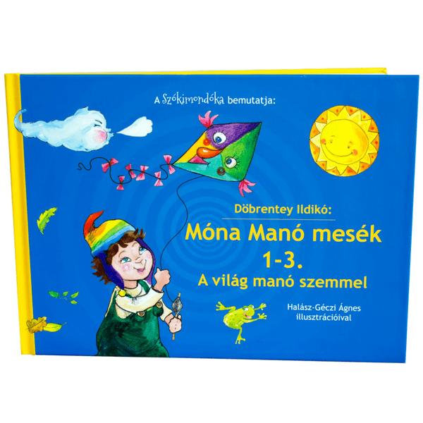 Döbrentey Ildikó: Móna Manó mesék 1-3.