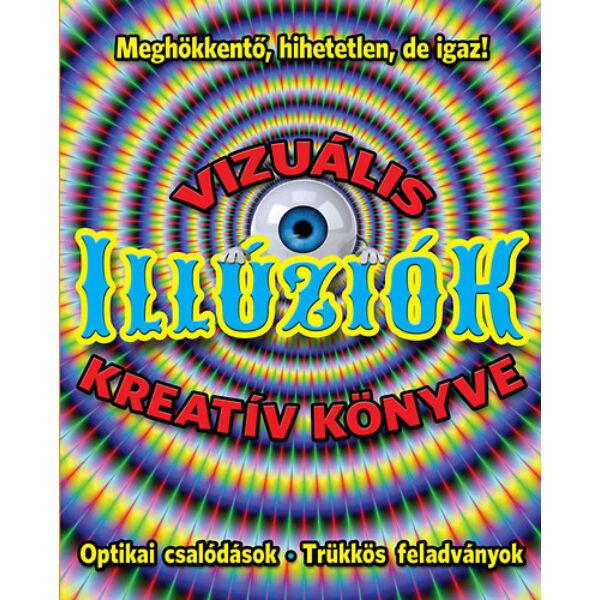 Vizuális illúziók kreatív könyve