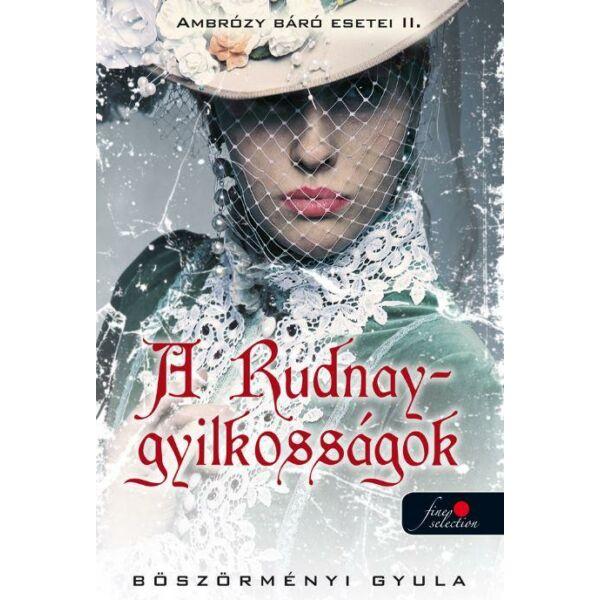 Ambrózy báró esetei II. - A Rudnay-gyilkosságok - Puha borítós